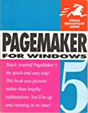 PageMaker 5 for Windows, Webster and Associates Staff, 1566090342