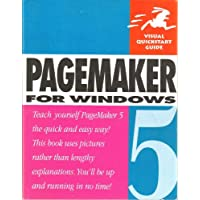 Pagemaker 5.0: Windows Edition (Visual QuickStart Guides)