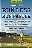 Runner's World Run Less, Run Faster:Become a Faster, Stronger Runner with the Revolutionary 3-Run-a-Week Training Program