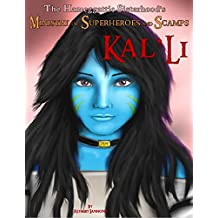Kal'Li - The Ministry of Superheroes and Scamps, #2
