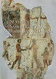 Sentinum 295 a.C Sassoferrato 2006 2300 anni dopo la battaglia. Sentinum 3: Una città romana tra storia e archeologia (Studia Archaeologica) (Italian Edition)