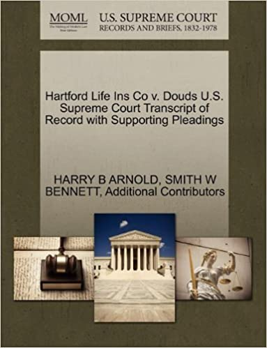 Hartford Life Ins Co v. Douds U.S. Supreme Court Transcript of Record with Supporting Pleadings