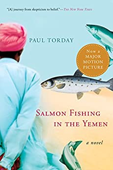 Salmon Fishing in the Yemen by [Torday, Paul]