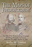 The Maps of Fredericksburg: An Atlas of the