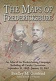The Maps of Fredericksburg: An Atlas of the