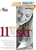 11 Practice Tests for the SAT and PSAT, 2009 Edition (College Test Preparation) Princeton Review