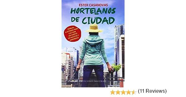 Hortelanos De Ciudad Naturalmente de Ester Casanovas i Mora 27 oct ...