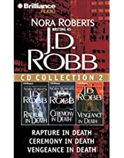 J. D. Robb CD Collection 2: Rapture in Death, Ceremony in Death, Vengeance in Death