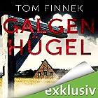 Galgenhügel (Tenbrink und Bertram 1) Hörbuch von Tom Finnek Gesprochen von: Elmar Börger