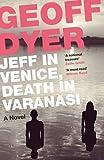 Jeff in Venice, Death in Varanasi