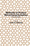 img - for Methods of Protein Microcharacterization: A Practical Handbook (Biological Methods) book / textbook / text book