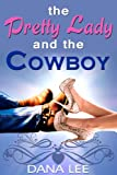 The Pretty Lady and the Cowboy (Songs from the Heart Book 1)