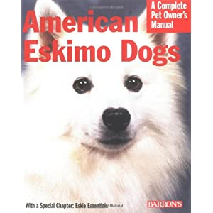 American Eskimo Dogs (Complete Pet Owner's Manual) 4