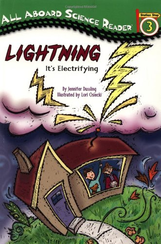 Lightning: It's Electrifying (All Aboard Science Reader)