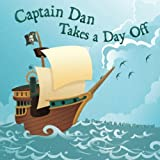 Captain Dan Takes a Day Off, Ashlie Hammond, 1463710402