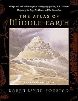 The Atlas of Middle Earth: Amazon.co.uk: Karen Wynn Fonstad