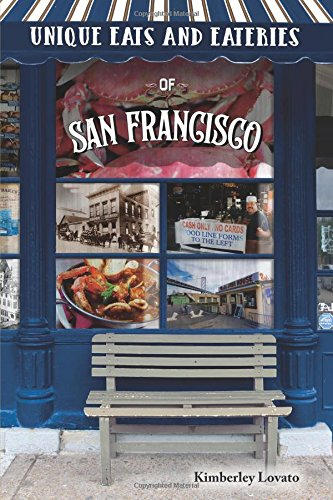 Unique Eats & Eateries San Francisco ebook