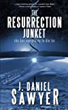 img - for The Resurrection Junket book / textbook / text book