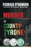 Murder in County Tyrone (The Irish Mysteries) (Volume 1)