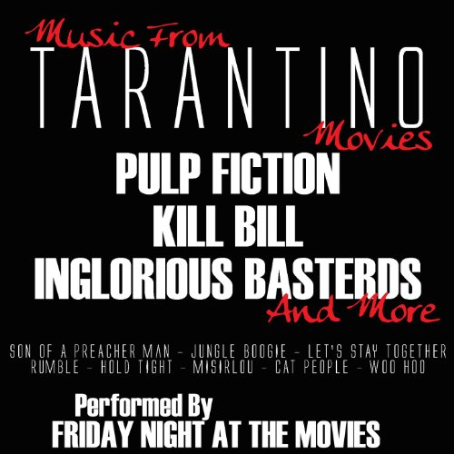 Music From: Tarantino Movies.....