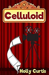 Celluloid by Holly Curtis ebook deal