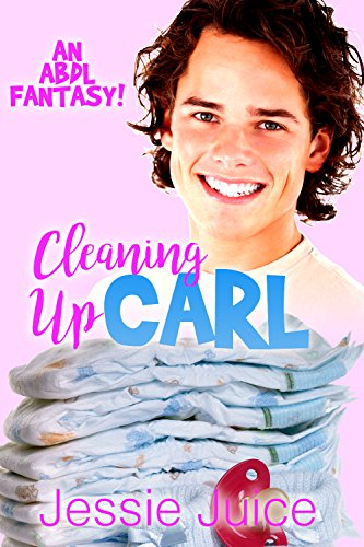 Cleaning Up Carl (An ABDL Fantasy)