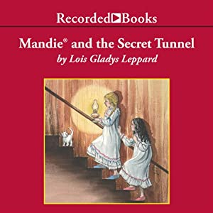 Mandie and the Secret Tunnel Audiobook