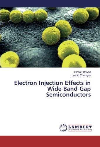 Semiconductors Band Gap Wide - Electron Injection Effects in Wide-Band-Gap Semiconductors