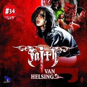 Gefangen in der Psychoklinik (Faith van Helsing 34) Hörspiel