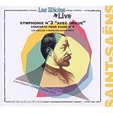 Saint-Saëns : Symphonie n° 3 - Concerto pour piano n° 4