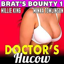 Doctor's Hucow