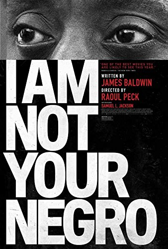 I Am Not Your Negro Movie POSTER 11 x 17 Samuel L. Jackson,