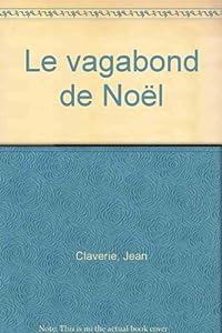 """Afficher """"Le vagabond de Noël"""""""