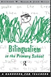 Bilingualism in the Primary School, , 0415088615