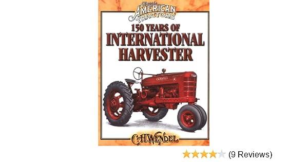 150 Years of International Harvester (Classic American