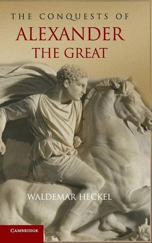 [R.E.A.D] The Conquests of Alexander the Great (Key Conflicts of Classical Antiquity)<br />[T.X.T]