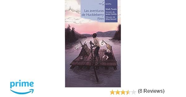 Las aventuras se Huckleberry Finn (Calcetín): Amazon.es: Mark Twain, Elisa Ancori Guerrero, Jesús Cortés Zarzoso: Libros