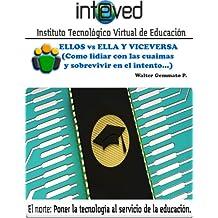 Ellos versus Ellas y viceversa (Spanish Edition)