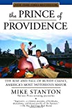 img - for The Prince of Providence: The Rise and Fall of Buddy Cianci, America's Most Notorious Mayor book / textbook / text book