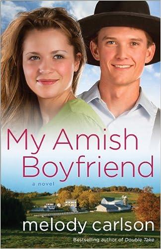 My Amish Boyfriend: A Novel