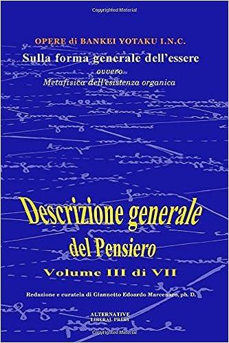 Sulla forma generale dellessere: ovvero, Metafisica dellesistenza organica: Volume 3 Descrizione generale del pensiero: Amazon.es: dr.