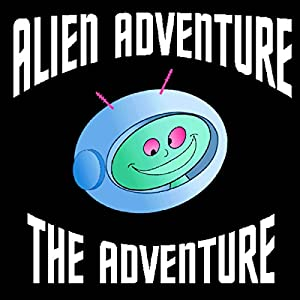 Alien Adventure Audiobook