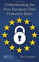 Understanding the New European Data Protection Rules Front Cover