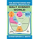 The Backstories and Magical Secrets of Walt Disney World: Main Street, U.S.A., Liberty Square, and Frontierland [Volume 1] (Walt Disney World Backstories)