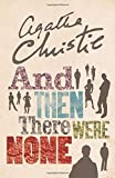 And Then There Were None: The World's Favourite Agatha Christie Book [TVTie-in Edition]