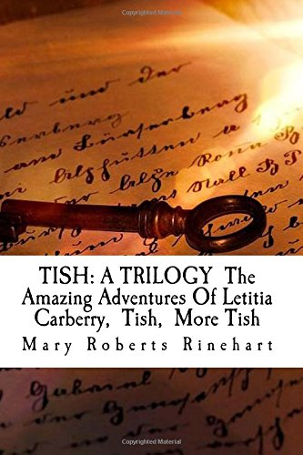 Read Online TISH: A TRILOGY  The Amazing Adventures Of Letitia Carberry  Tish  More Tish ebook