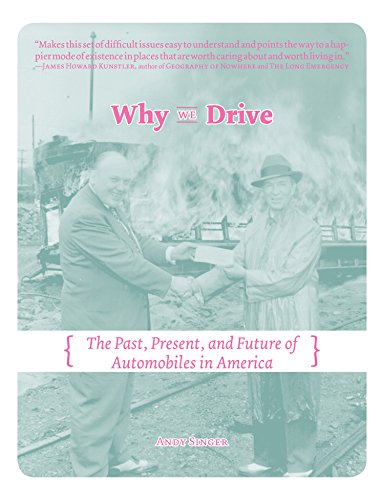 Singers Presents - Why We Drive: The Past, Present, and Future of Automobiles in America (Comix Journalism)