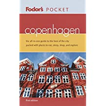 Fodor's Pocket Copenhagen, 1st Edition: The All-in-One Guide to the Best of the City Packed with Places to Eat, Sleep, Shop, and Explore