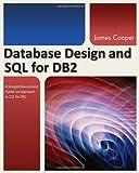 Database Design and SQL for DB2, James Cooper, 1583473572