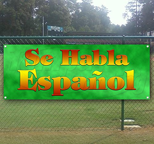 SE Habla Espanol 13 oz Heavy Duty Vinyl Banner Sign with Metal Grommets, New, Store, Advertising, Flag, (Many Sizes Available) by Tampa Printing